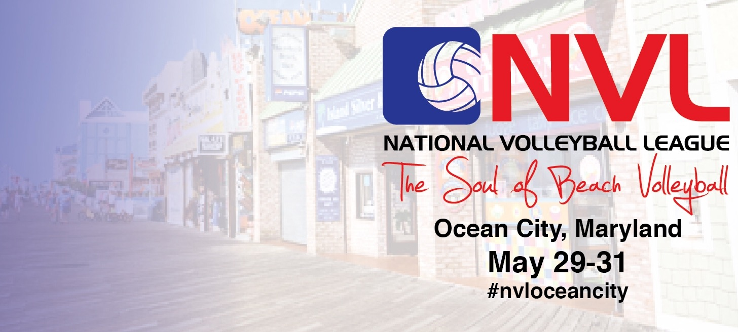 National Volleyball League Hosts Third Pro Tournament of 2015 Season in  Ocean City, Md. from May 29-31